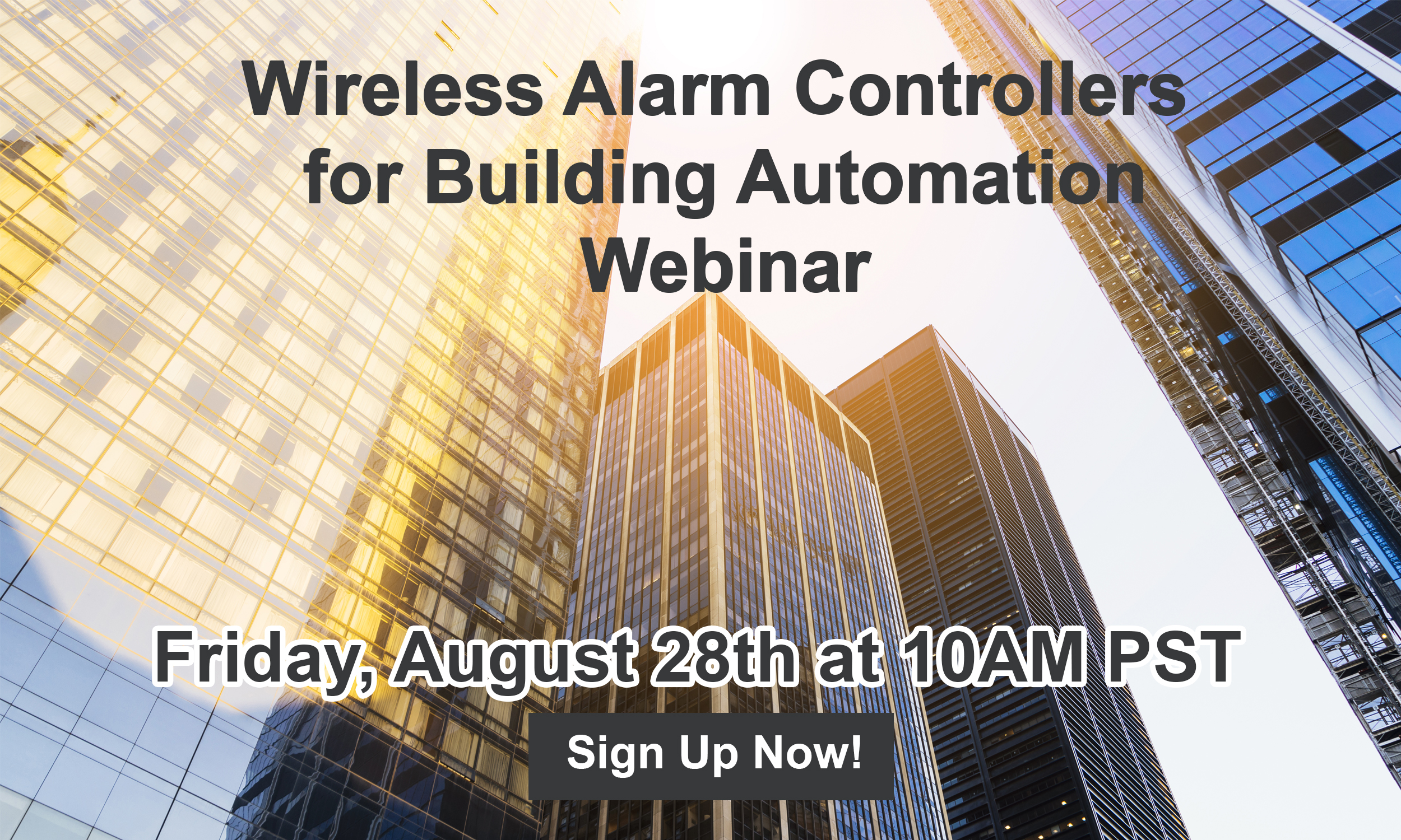 Sound The Alarm! Wireless Alarm Controllers for Building Automation