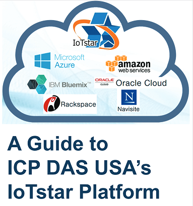 White Paper: A Guide to ICP DAS USA's IoTStar Platform